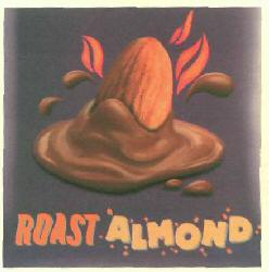 ROAST ALMOND (DEVICE)