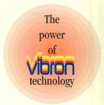 The power of vibron technology