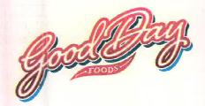 GoodDay FOODS