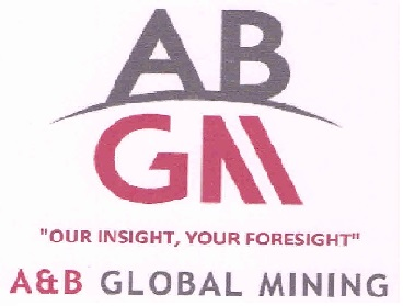 ABGM, OUR INSIGHT YOUR FORESIGHT A & B GLOBAL MINING
