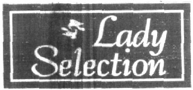 Lady Selection (LABEL)
