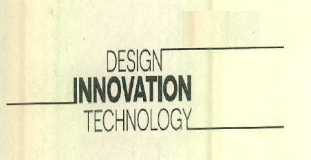 DESIGN INNOVATION TECHNOLOGY