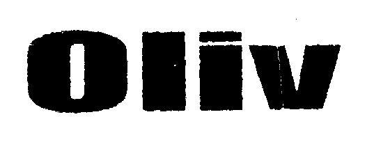 OLIV (LETTER WRITTEN IN HEAVY CHARACTER, LABEL)