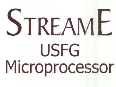 STREAME USFG Microprocessor