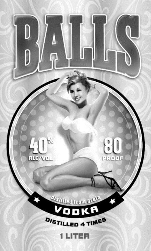 BALLS 40% alc/vol 80proof distilled from grain VODKA DISTILLED 4 TIMES 1 LITER (with device of woman under the circle)