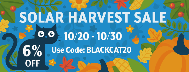 save 6% at our Solar Harvest Sale