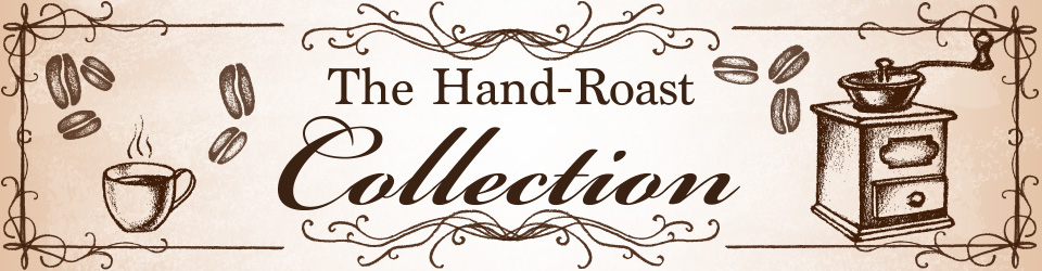 hand roast collection