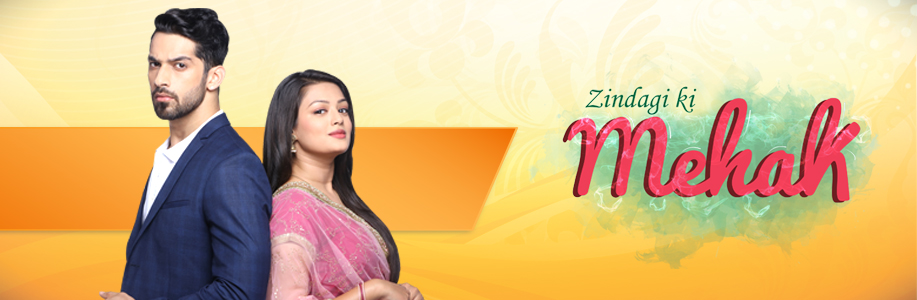 Zindagi ki Mehek | ZEE TV Canada Official Website: ZEE TV