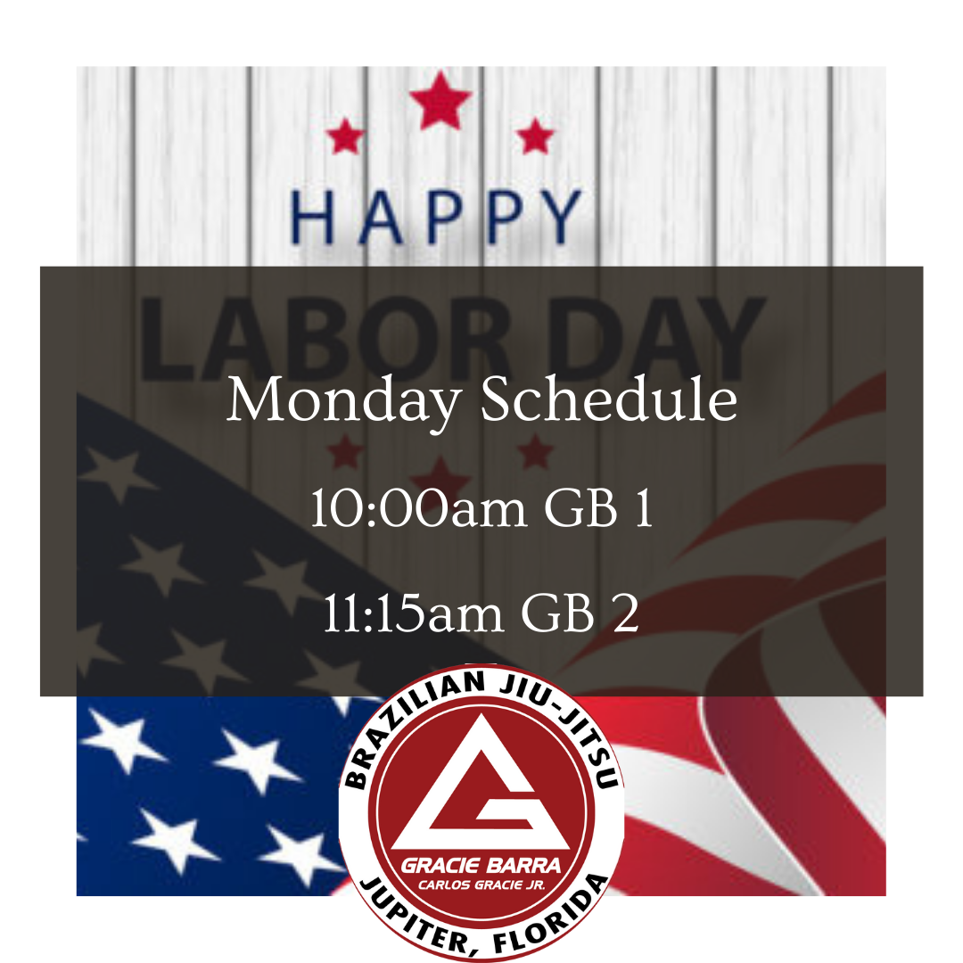 Monday Schedule (Labor Day)