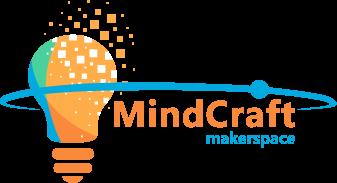 Mindcraft Makerspace