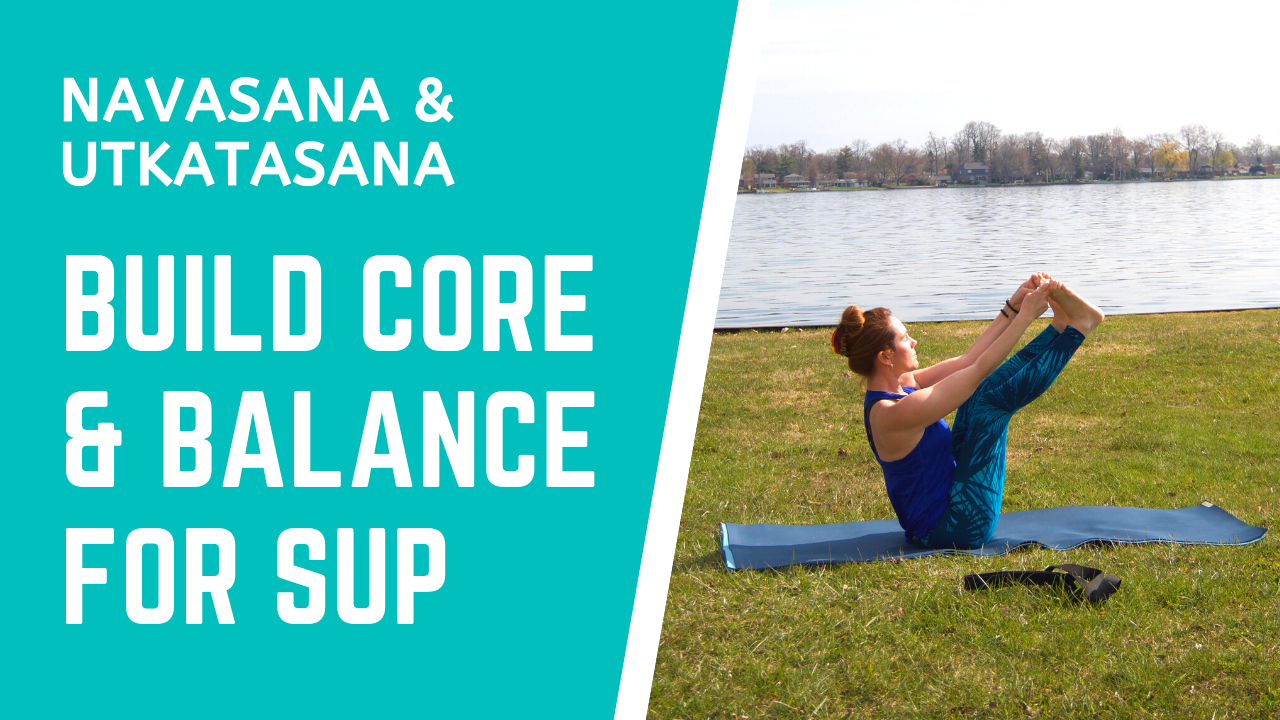 Build a Strong Core & Balance for SUP