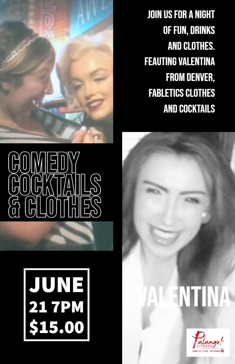 Comedy, Clothes & Cocktails June 21, 2019 at 7 pm $15.00