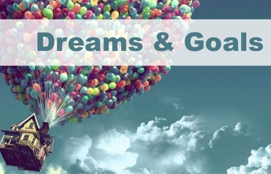 Weekly Excellence: Dreams and Goals