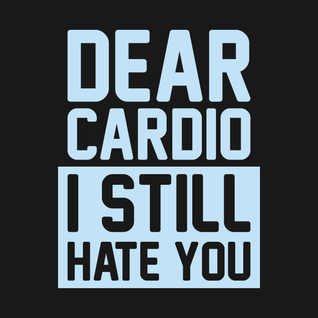 Cardio Sucks But You Can Get Better At It