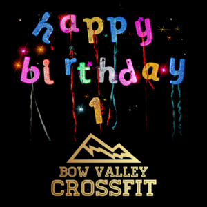 Happy Birthday Bow Valley CrossFit
