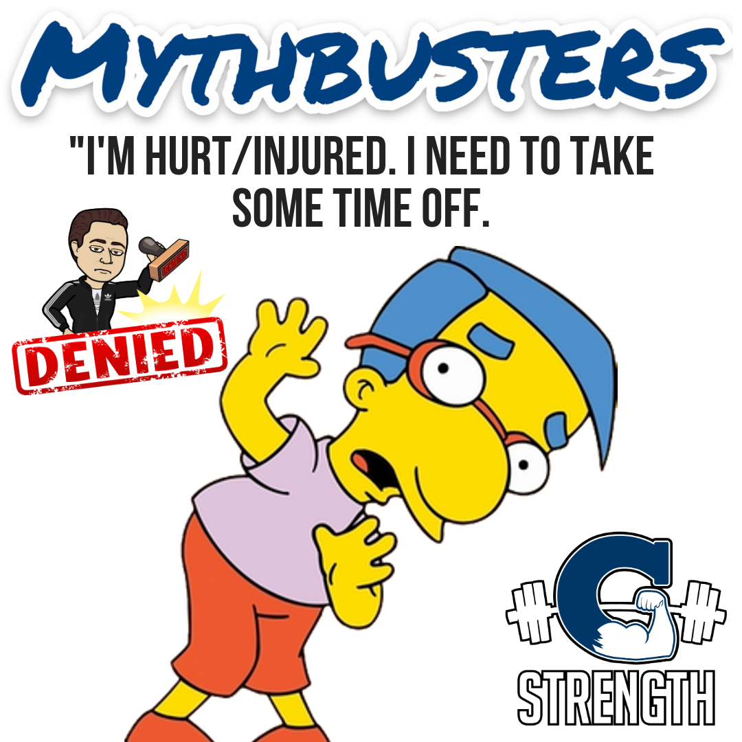 "Mythbusters #26 – ""I'm hurt/injured. I need to take some time off."""