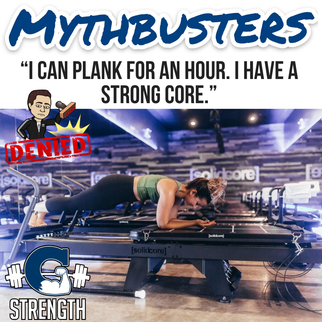 "Mythbusters #23 – ""I can plank for an hour. I have a strong core."""
