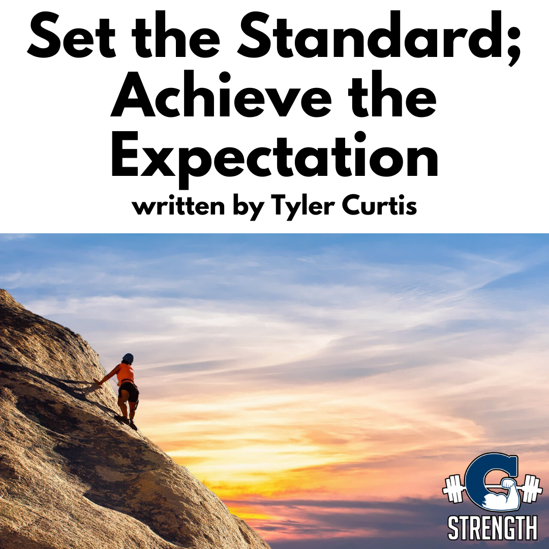 Set A Standard; Achieve The Expectation