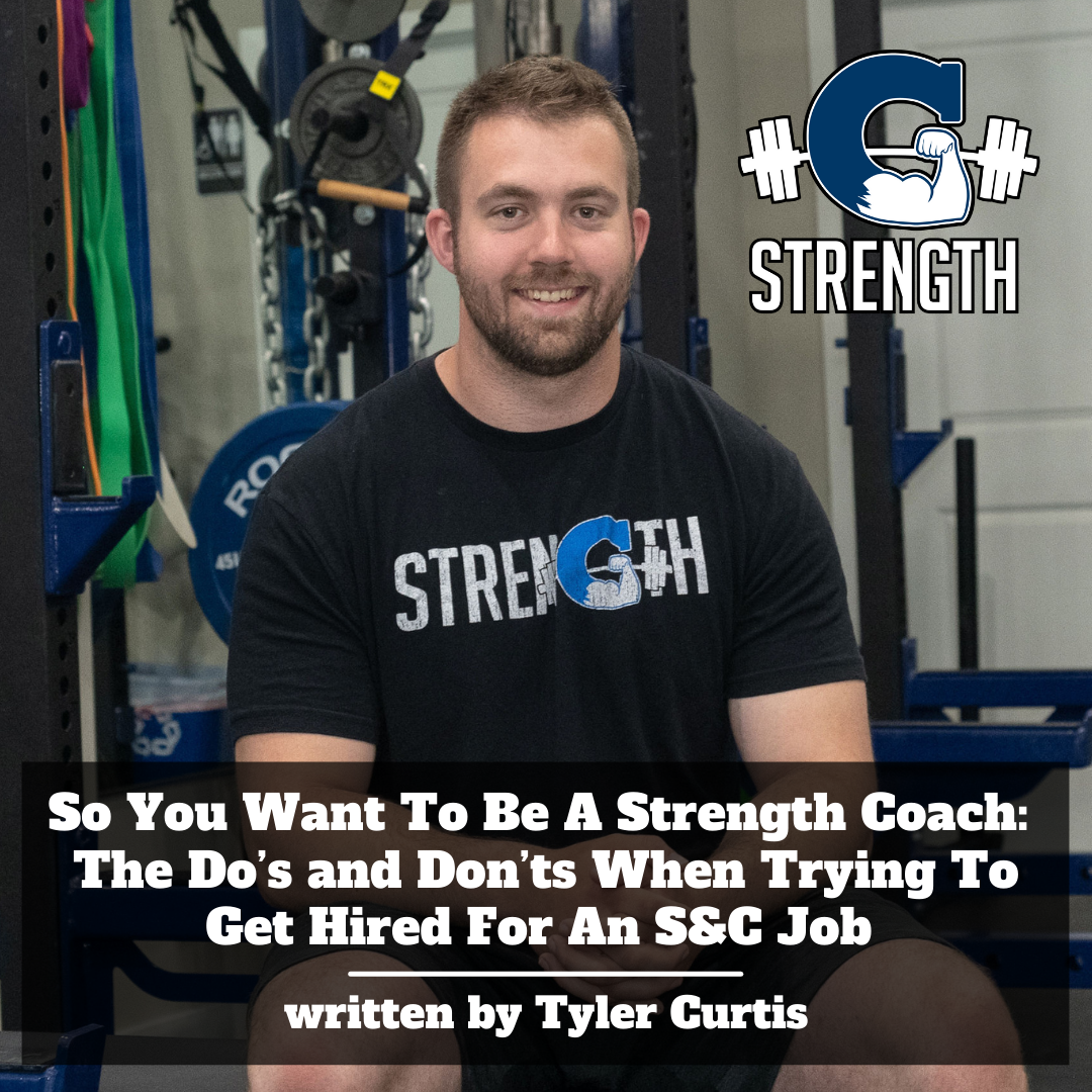 So You Want To Be A Strength Coach: The Do's and Don'ts When Trying To Get Hired For An S&C Job