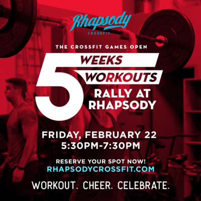 Ra-Ra-Rally at Rhapsody – Join Us For The 2019 CrossFit Games Open