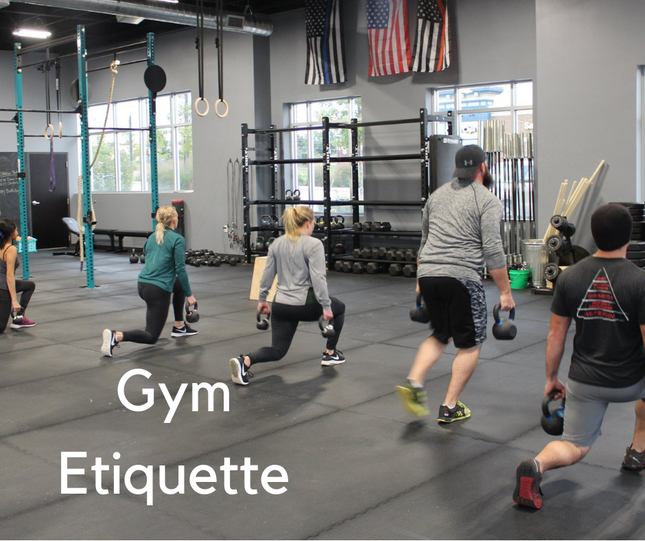 Gym Etiquette at CrossFit River Prairie