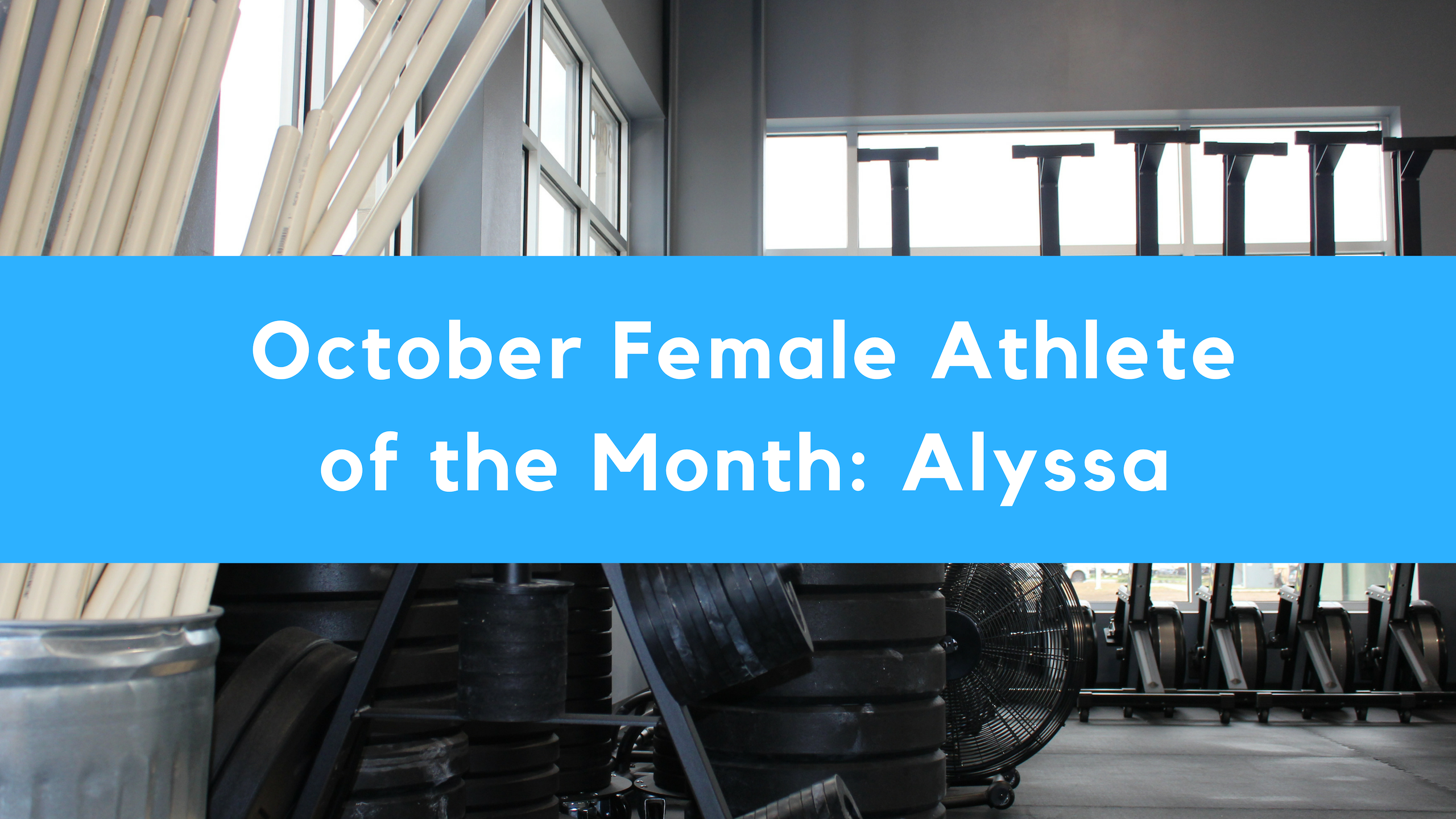 October Female Athlete of the Month: Alyssa