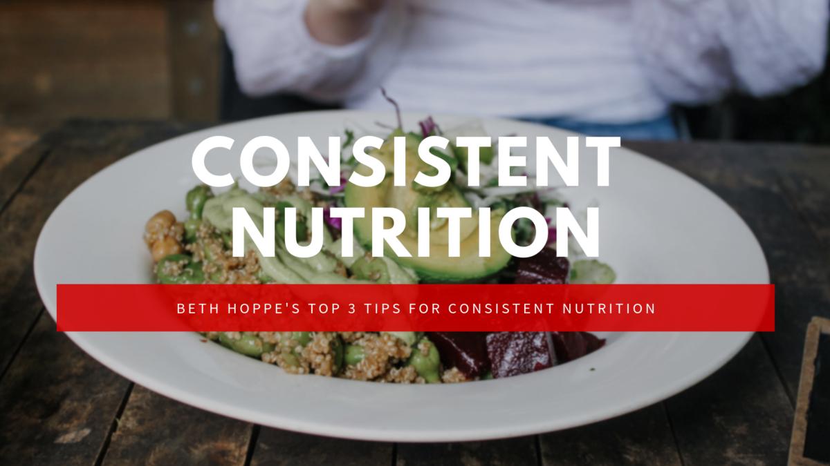 consistent nutrition