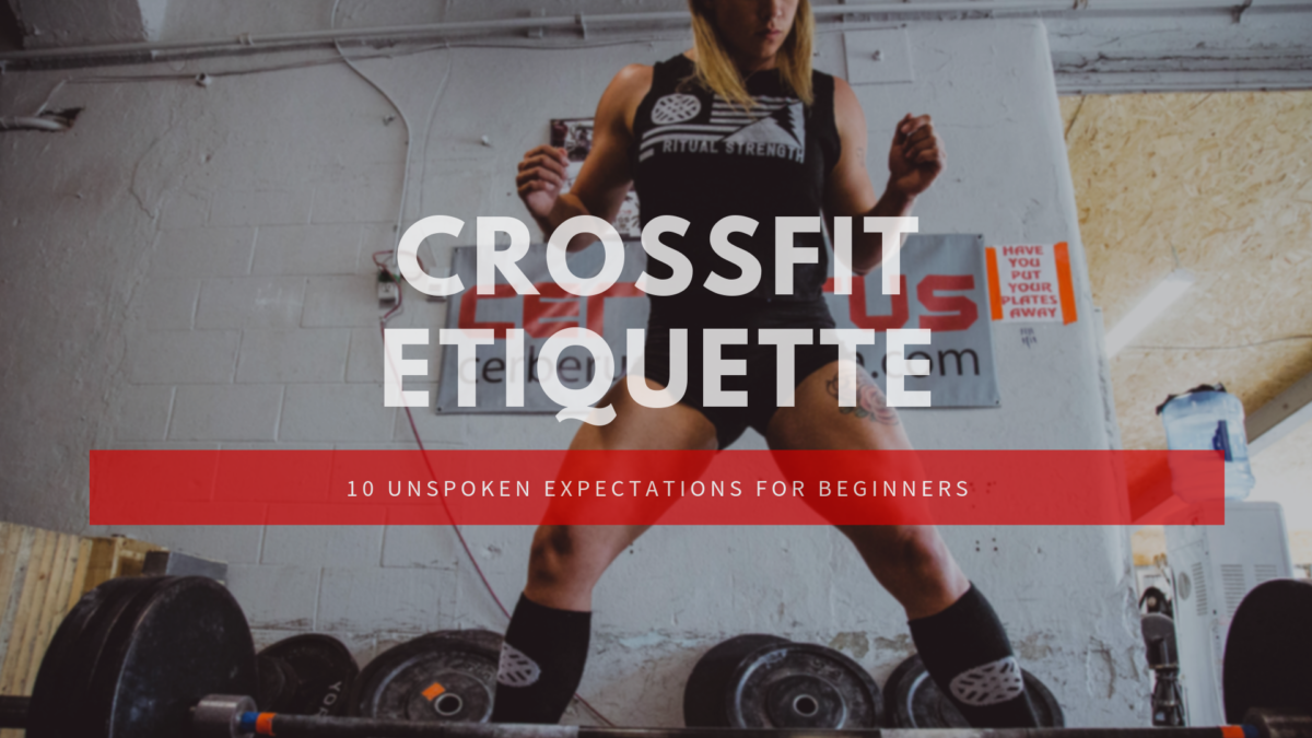 crossfit etiquette
