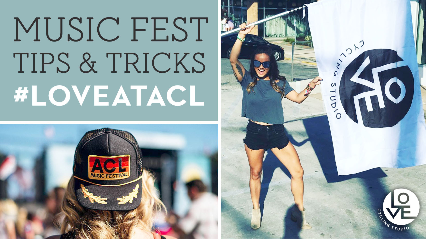 Music Fest Tips and Tricks: #LOVEatACL