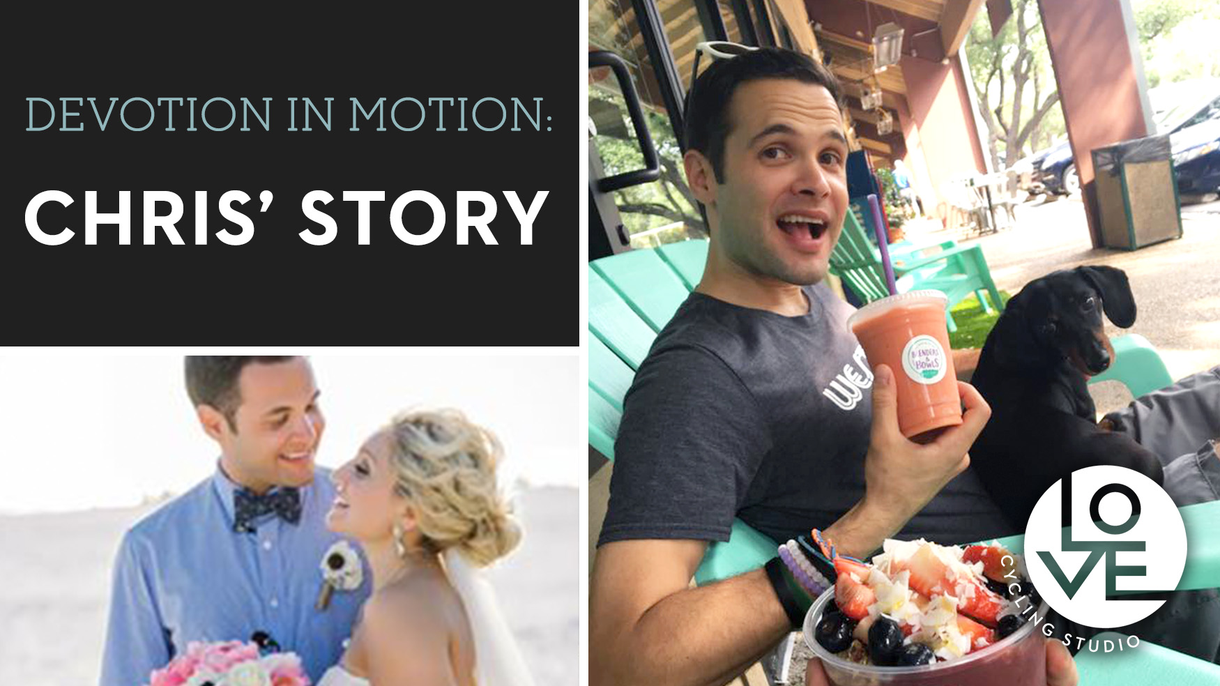 Devotion in Motion - Chris' Story