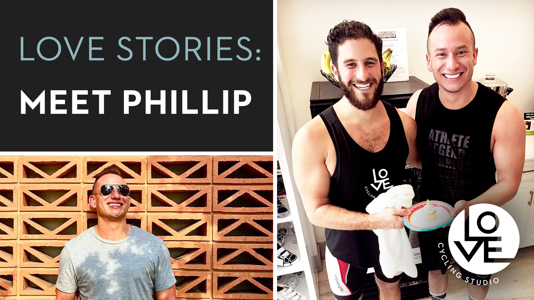 LOVE Stories: Meet Phillip