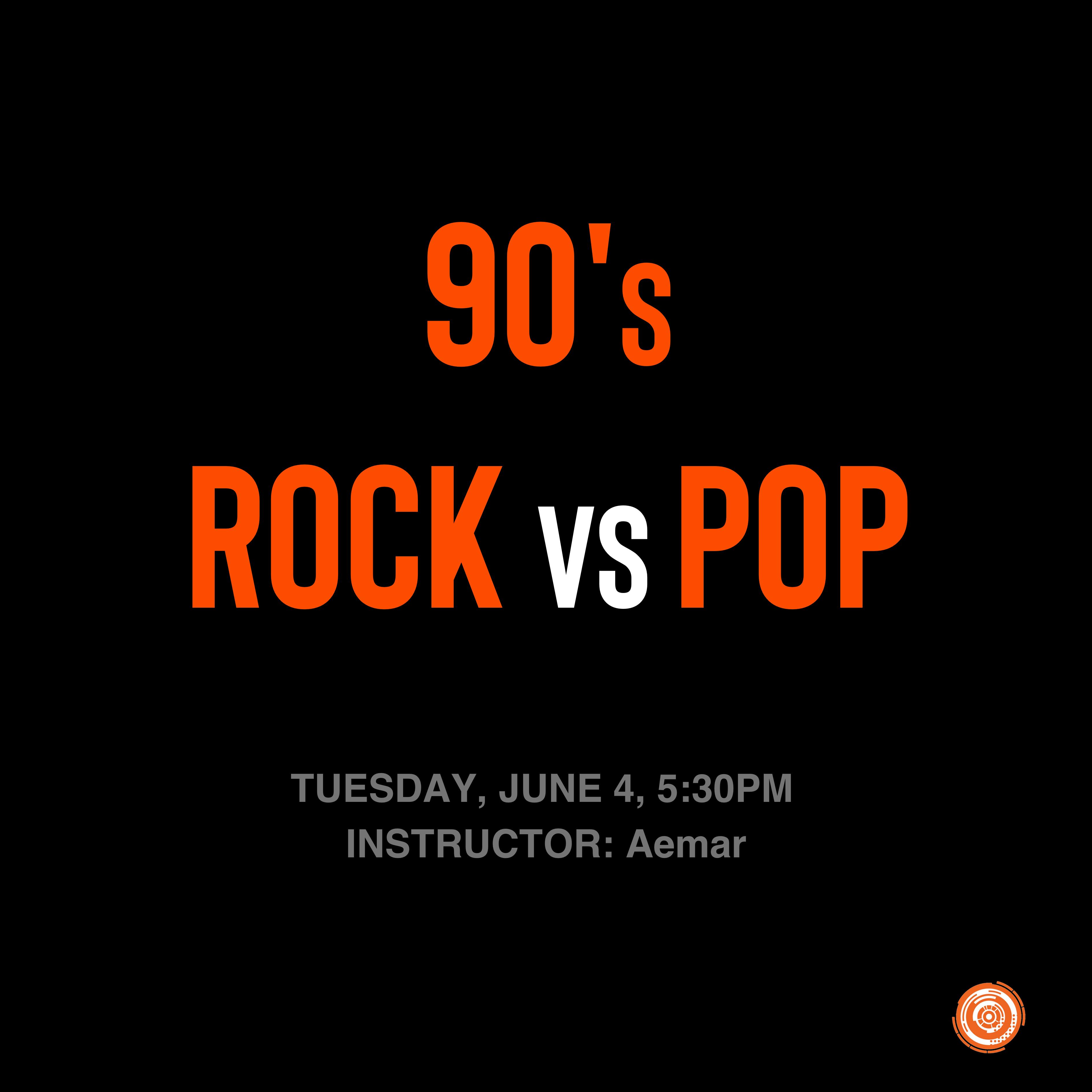 90's Rock vs 90's Pop