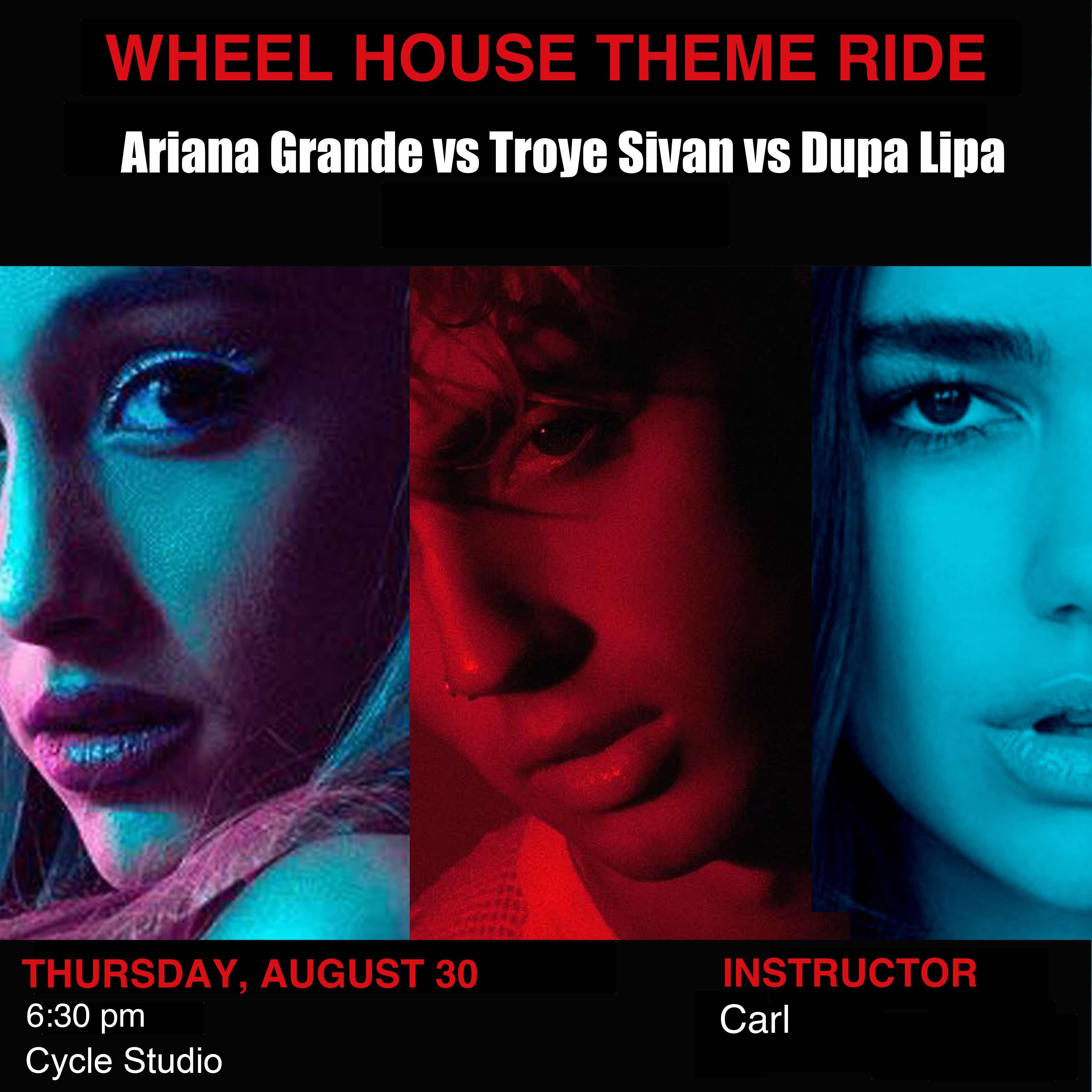 Ariana Grande vs Troye Sivan vs Dupa Lipa