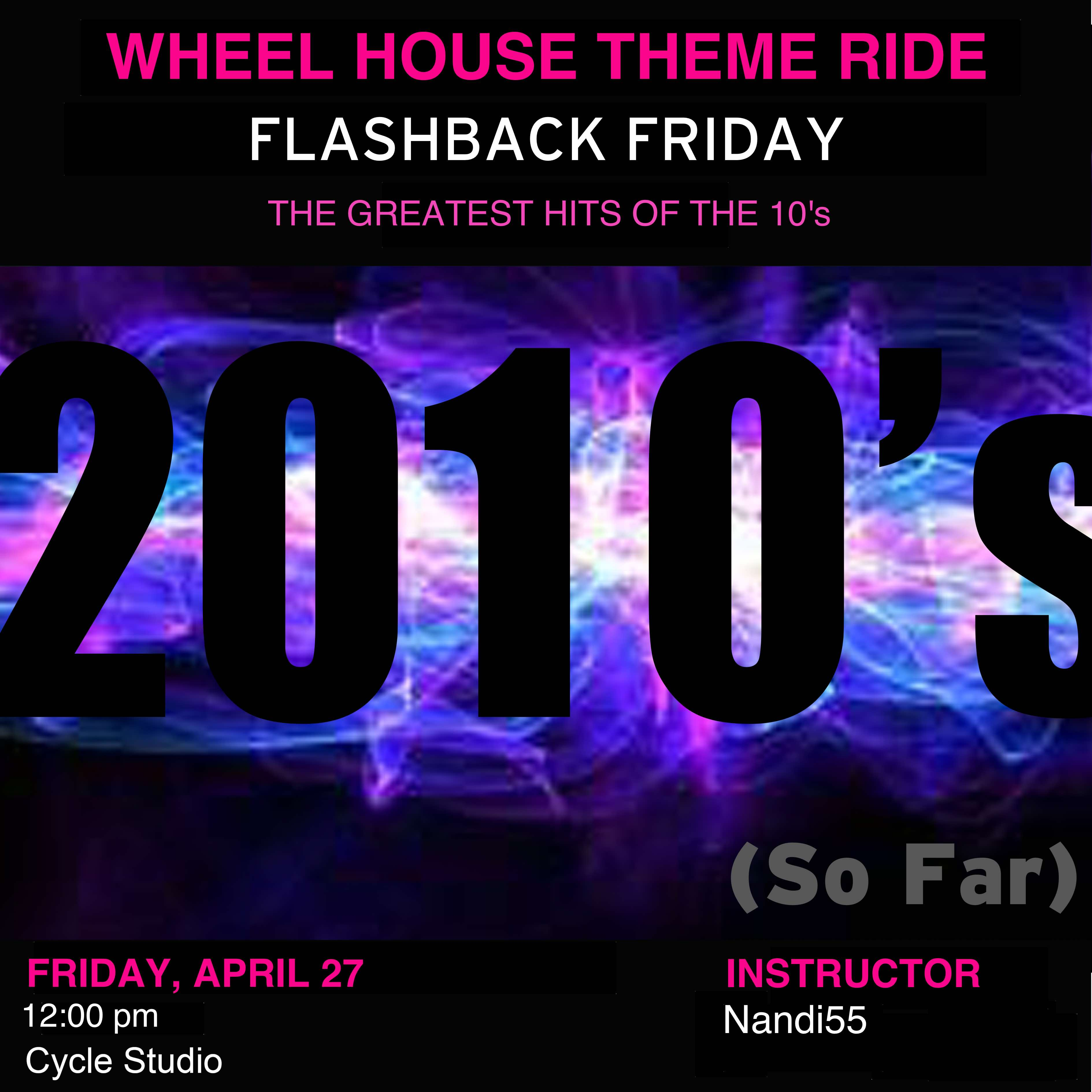 Flashback Friday - The Greatest Hits Of The 10's