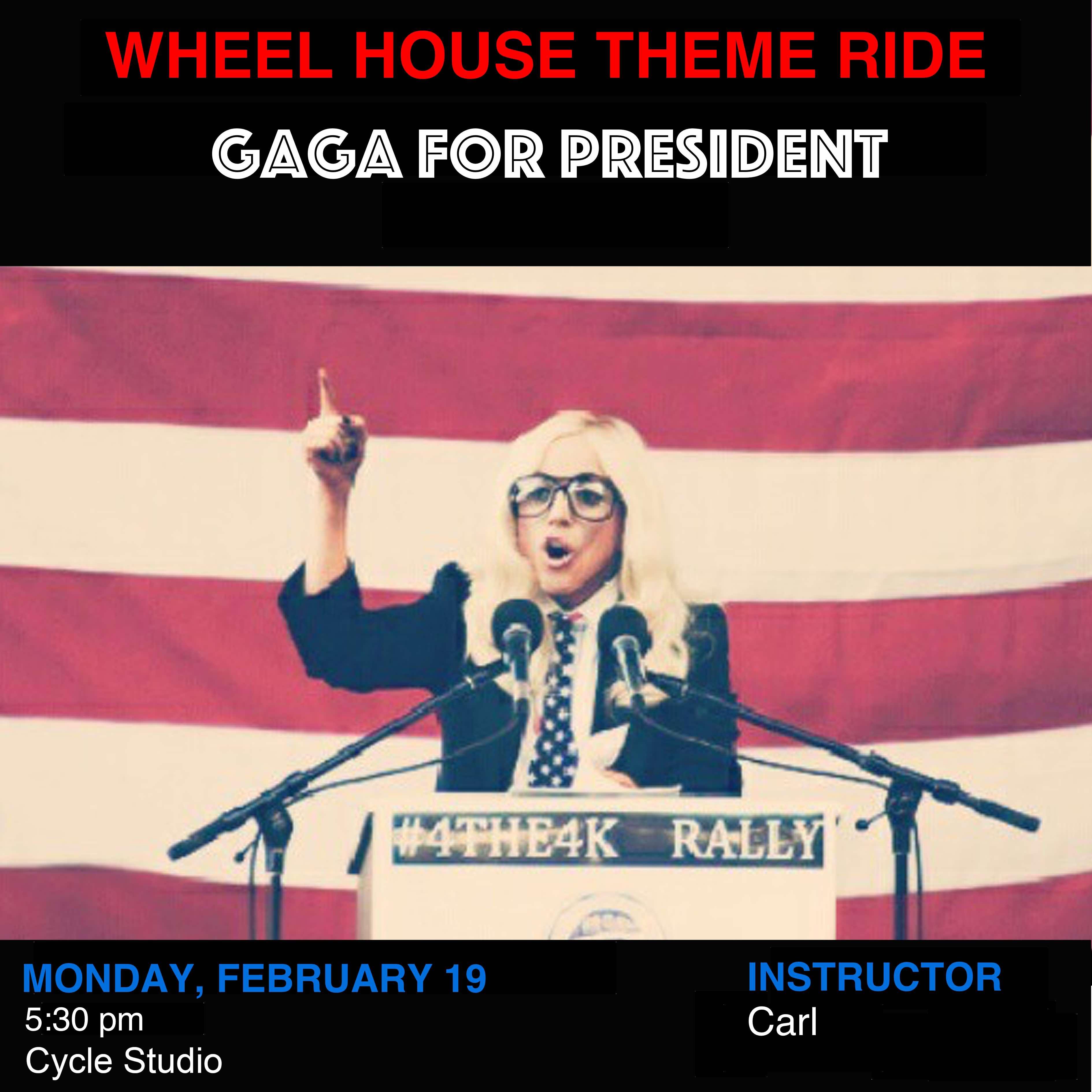 Gaga For President