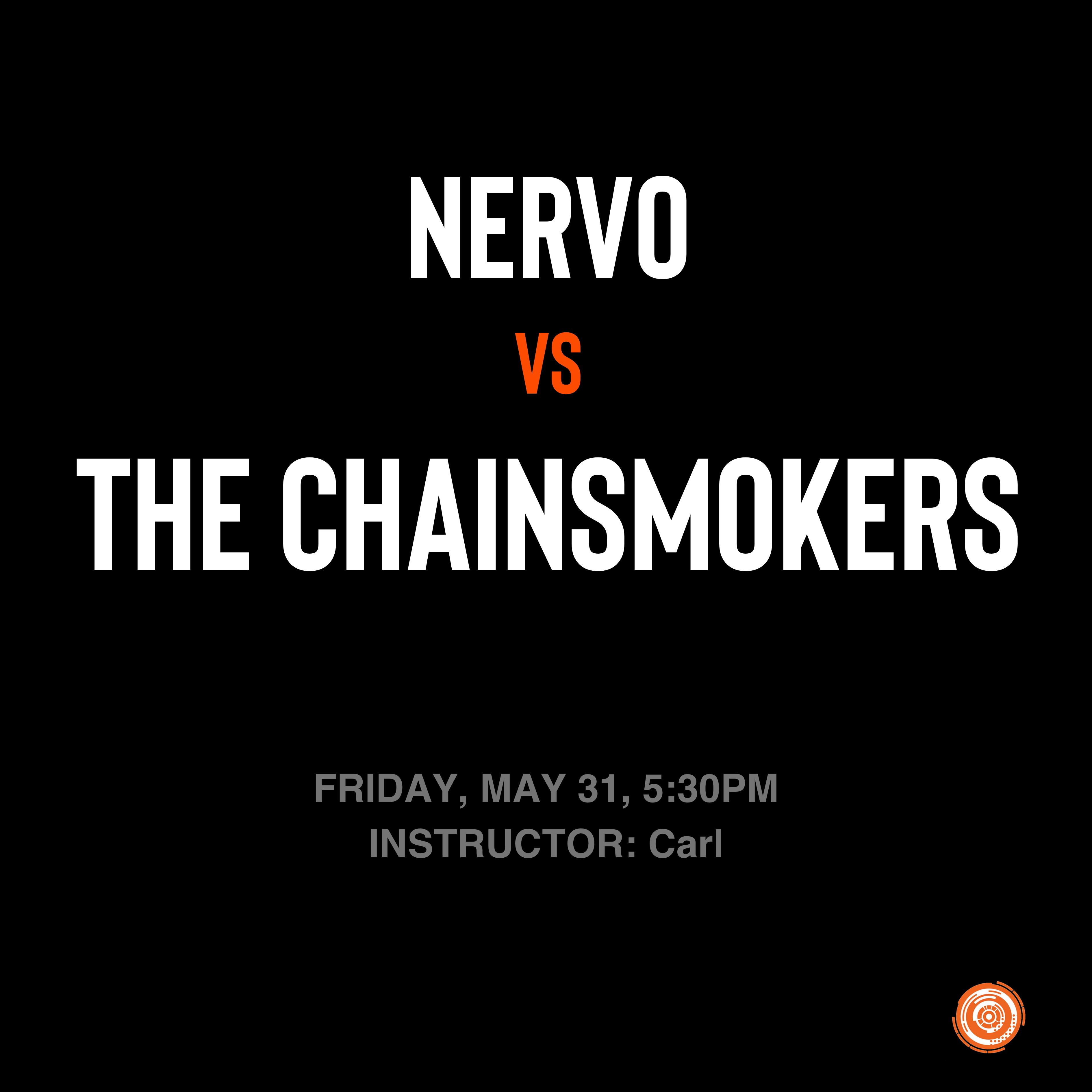 Nervo vs The Chainsmokers