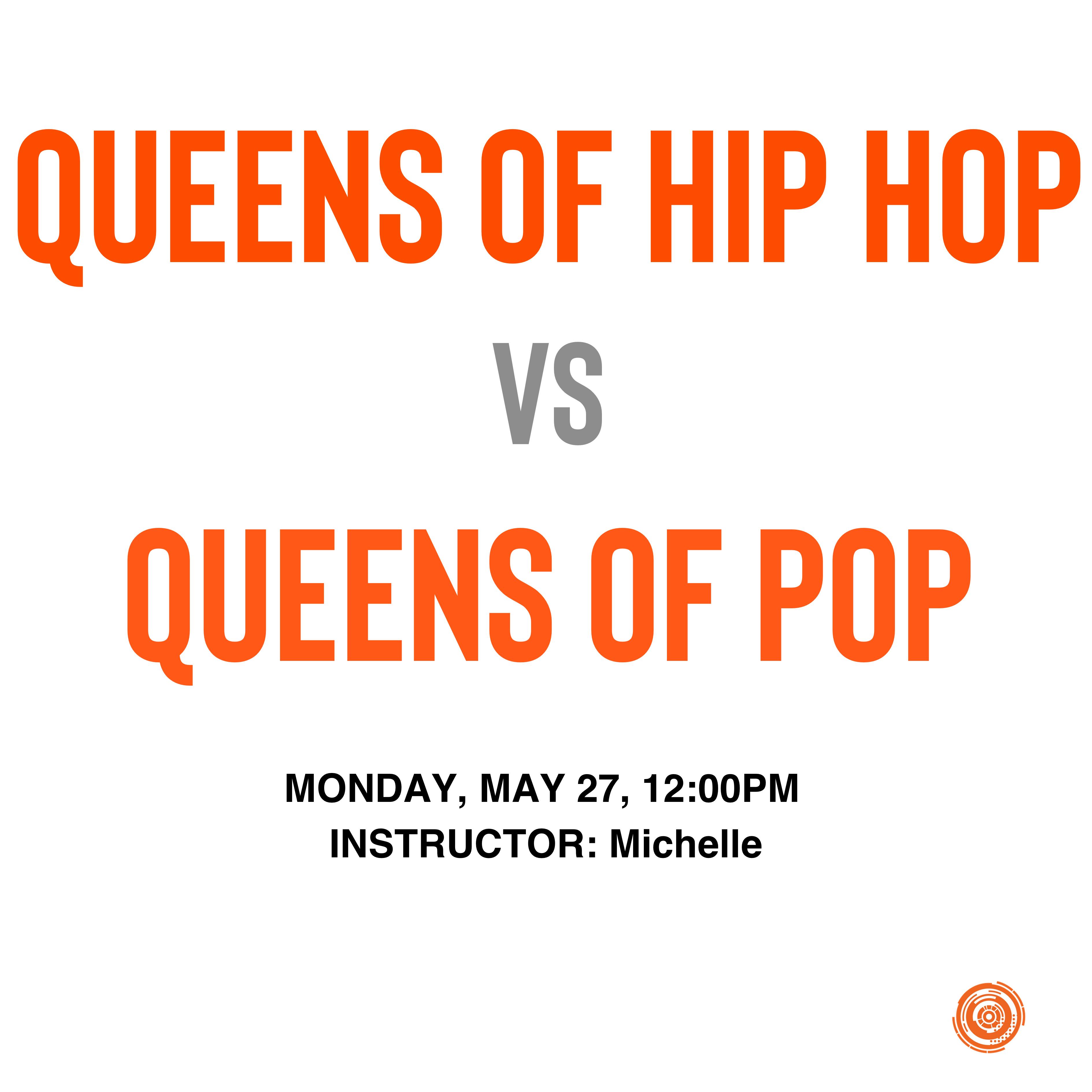 Queens of Hip Hop vs Queens of Pop