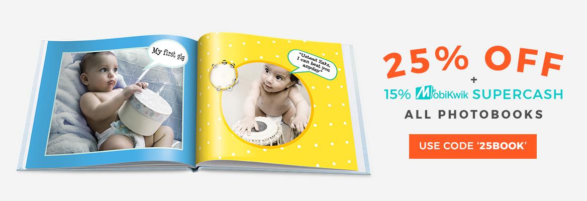 25% off on all Photo Books + 15% Mobikwik Supercash. Code: 25BOOK.