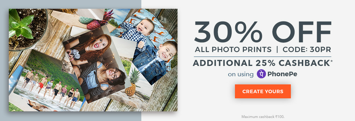 30% Off all Photo Prints - Use code: 30PR. Additional 10% cashback on using PhonePe.