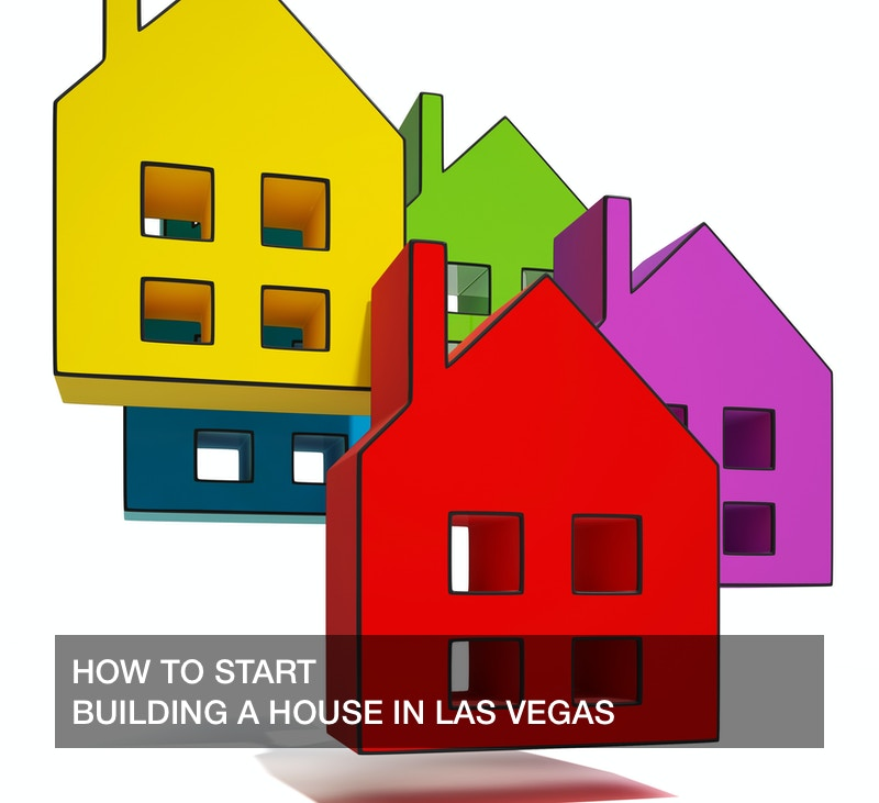 building a house in las vegas