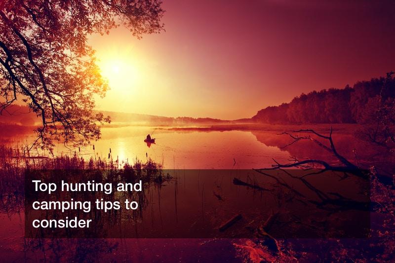 hunting and camping
