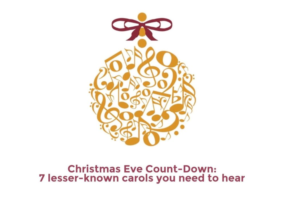 Christmas Eve Count-Down: Seven lesser-known Christmas Carols you need to hear featured image