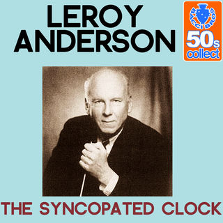 Before John Williams, there was Leroy Anderson. featured image