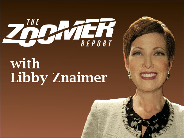 Zoomer Report with Libby Znaimer