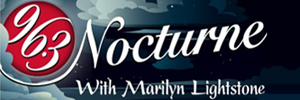 Nocturne with host Marilyn Lightstone