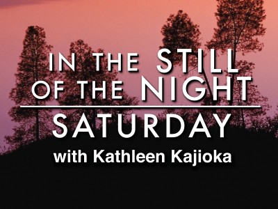 In the Still of the Night Saturday