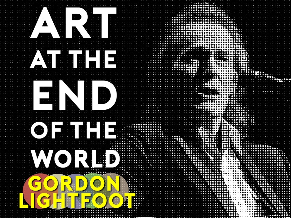 """Gordon Lightfoot is the season finale guest on the """"Art at the End of the World"""" Podcast featured image"""