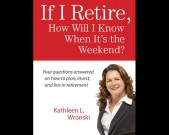 B-If-I-retire-Kathleen-L-Wronski