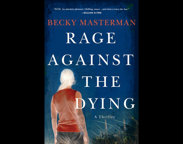 Becky Masterman - Rage against the dying