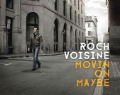 Roch Voisine Movin' On Maybe